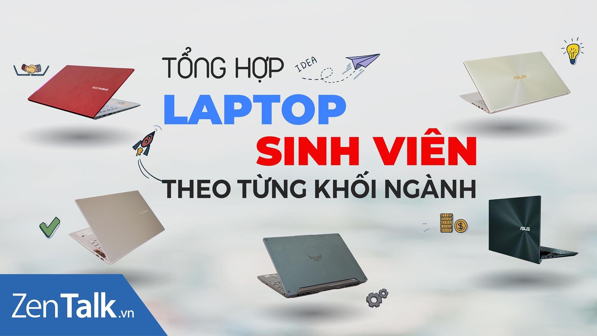 Tư vấn chọn mua laptop cho sinh viên theo từng khối ngành