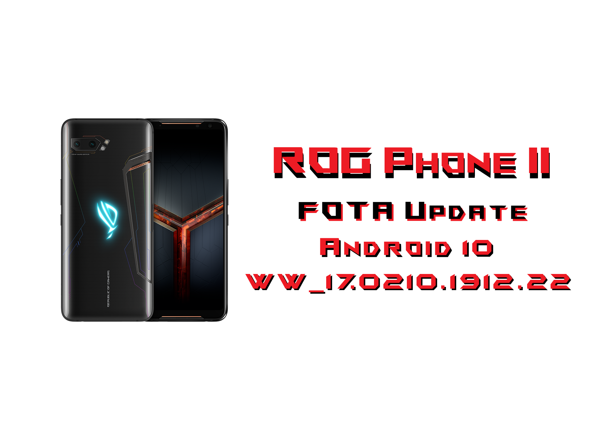 [Unofficial Update WW_17.0210.1912.22] Android 10 Beta (Leak) cho ROG Phone II